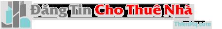 Đăng Tin Cho Thuê Nhà – Mẹo Cho Thuê Nhà – Xây Nhà Cho Thuê